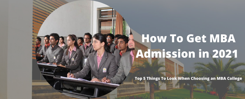 How To Get MBA Admission in 2021